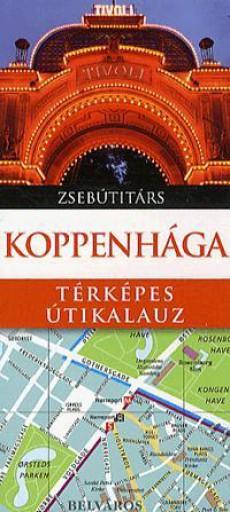 KOPPENHÁGA - TÉRKÉPES ÚTIKALAUZ - ZSEBÚTITÁRS - Ekönyv - PANEMEX