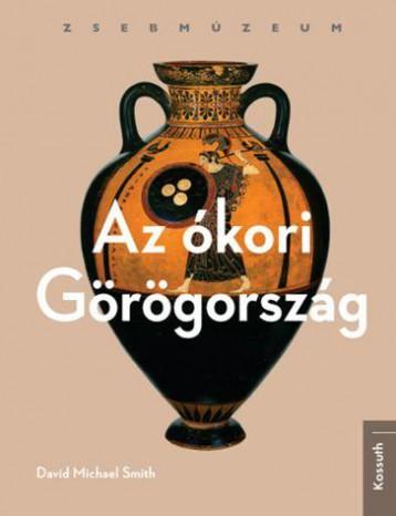 AZ ÓKORI GÖRÖGORSZÁG - ZSEBMÚZEUM - Ekönyv - CAMPBELL, VIRGINIA L.