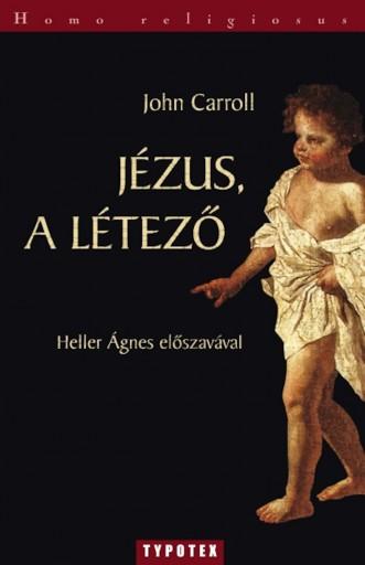 Jézus, a Létező - Ekönyv - John Carroll
