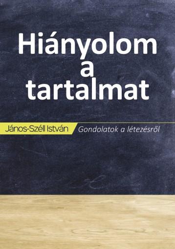 Hiányolom a tartalmat - Ekönyv - János-Széll István