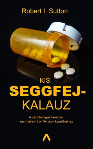 KIS SEGGFEJKALAUZ - Ekönyv - SUTTON, I. ROBERT