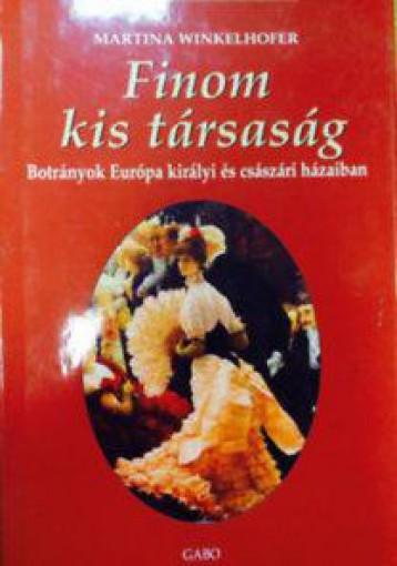 FINOM KIS TÁRSASÁG - Ekönyv - WINKELHOFER, MARTINA