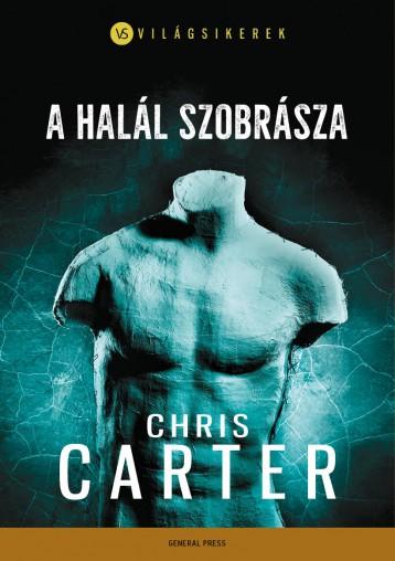 A HALÁL SZOBRÁSZA - Ekönyv - CARTER, CHRIS