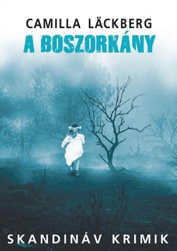 A BOSZORKÁNY - Ekönyv - LÄGKBERG, CAMILLA