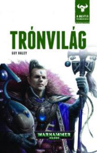 TRÓNVILÁG - WARHAMMER 40000 - Ekönyv - HALEY, GUY
