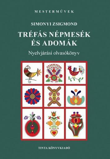 TRÉFÁS NÉPMESÉK ÉS ADOMÁK - Ekönyv - SIMONYI ZSIGMOND