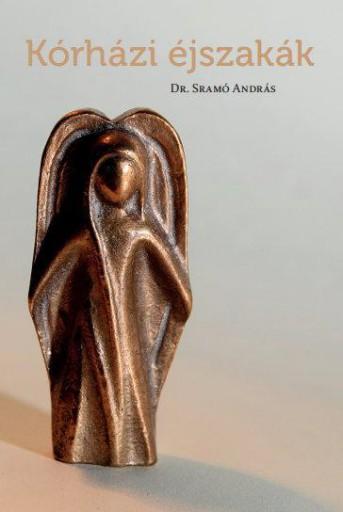 KÓRHÁZI ÉJSZAKÁK - Ekönyv - DR. SRAMÓ ANDRÁS