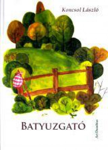 BATYUZGATÓ - Ekönyv - KONCSOL LÁSZLÓ