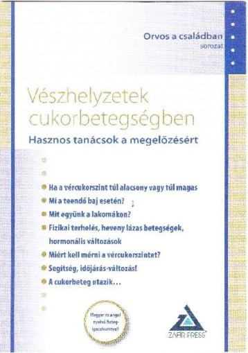 VÉSZHELYZETEK CUKORBETEGSÉGBEN - HASZNOS TANÁCSOK A MEGELŐZÉSÉRT - Ebook - -