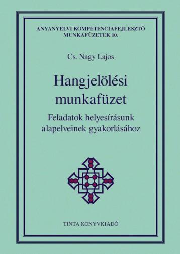 HANGJELÖLÉSI MUNKAFÜZET - Ebook - CS. NAGY LAJOS