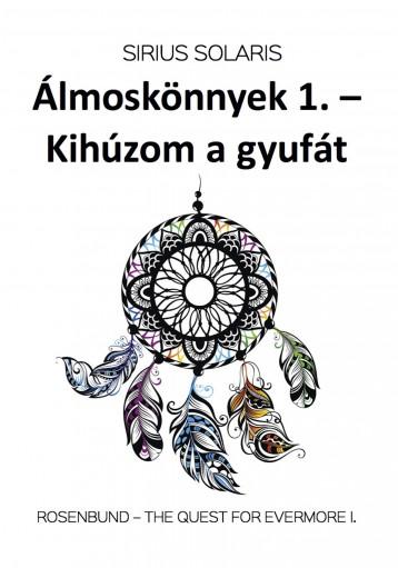 ÁLMOSKÖNNYEK 1. - Ekönyv - SZALÓK ZSOLT