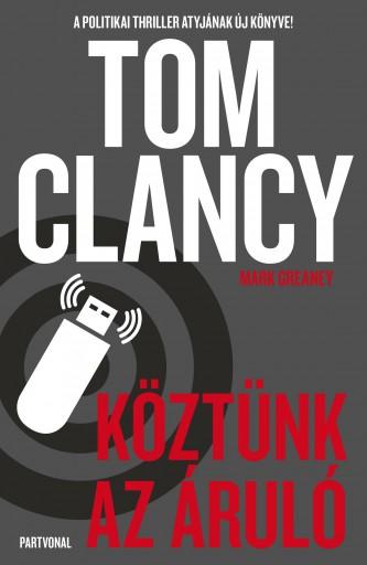 KÖZTÜNK AZ ÁRULÓ - Ebook - CLANCY, TOM