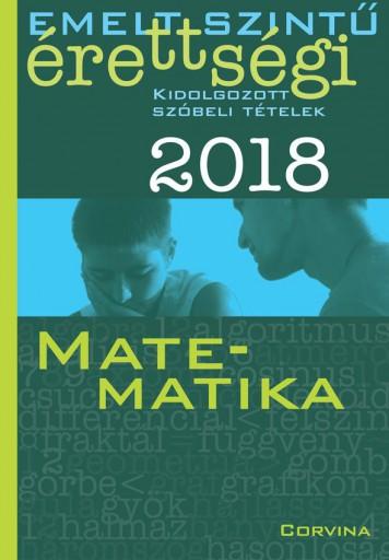 EMELT SZINTŰ ÉRETTSÉGI 2018 - MATEMATIKA - Ebook - CORVINA KIADÓ