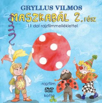 MASZKABÁL 2. RÉSZ - Ebook - GRYLLUS VILMOS