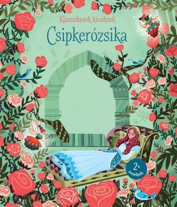 CSIPKERÓZSIKA - KLASSZIKUSOK KICSIKNEK - Ebook - CENTRAL MÉDIACSOPORT (SANOMA)