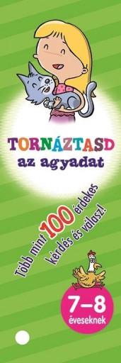 TORNÁZTASD AZ AGYADAT! - 7-8 ÉVESEKNEK - Ekönyv - NAPRAFORGÓ KÖNYVKIADÓ