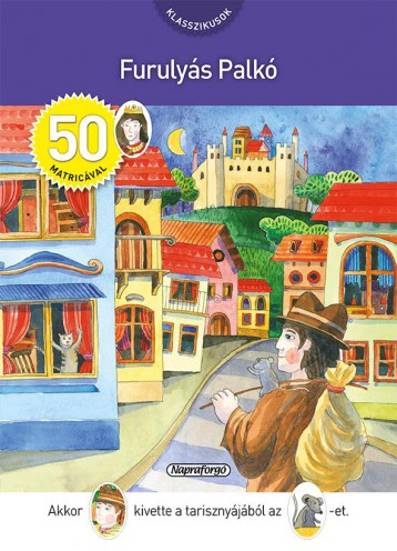 Klasszikusok 50 matricával - Furulyás Palkó - Ekönyv - NAPRAFORGÓ KÖNYVKIADÓ