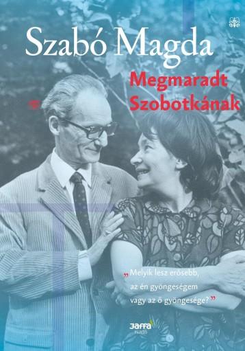MEGMARADT SZOBOTKÁNAK - Ekönyv - SZABÓ MAGDA