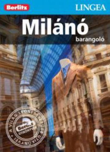 MILÁNÓ - BARANGOLÓ - Ekönyv - LINGEA KFT.