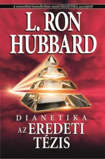DIANETIKA AZ EREDETI TÉZIS - Ekönyv - L. RON HUBBARD