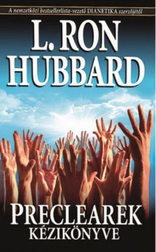 PRECLEAREK KÉZIKÖNYVE - Ekönyv - L. RON HUBBARD