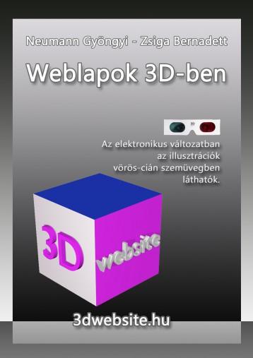 Weblapok 3D-ben - Ekönyv - Neumann Gyöngyi - Zsiga Bernadett