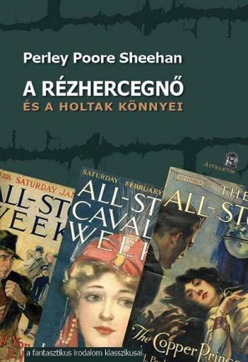 A RÉZHERCEGNŐ - ÉS A HOLTAK KÖNNYEI - Ekönyv - POORE SHEEHAN, PERLEY