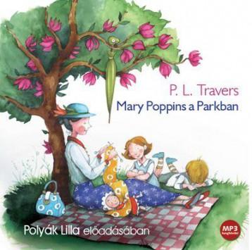MARY POPPINS A PARKBAN - HANGOSKÖNYV - Ekönyv - KOSSUTH KIADÓ / MOJZER KIADÓ