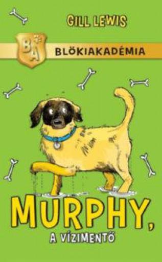 MURPHY, A VÍZIMENTŐ - BLÖKIAKADÉMIA - Ekönyv - LEWIS, GILL