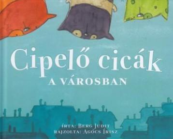 CIPELŐ CICÁK A VÁROSBAN   (KIS ALAKÚ) - Ekönyv - BERG JUDIT
