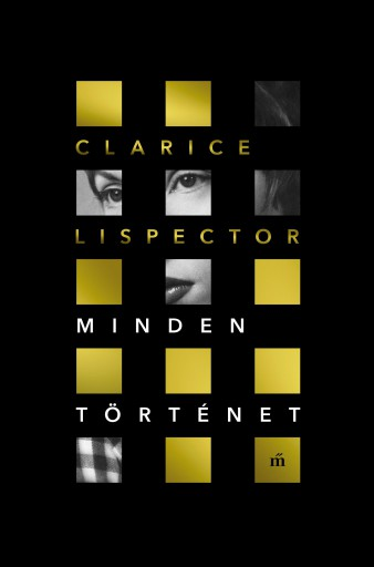 Minden történet - Ekönyv - Clarice Lispector