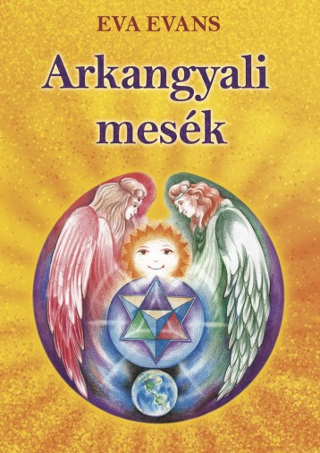 Arkangyali mesék - Ekönyv - Eva Evans