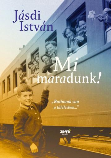MI MARADUNK! - Ekönyv - JÁSDI ISTVÁN