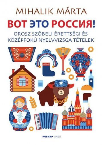 VOT ÉTO RUSSZIÁ! (?O? ?TO ??????!) - Ekönyv - MIHALIK MÁRTA