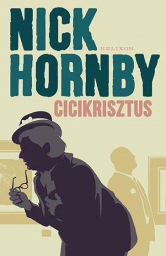 Cicikrisztus - Ekönyv - Nick Hornby