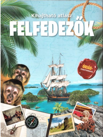 FELFEDEZŐK - KIHAJTHATÓ ATLASZ - Ekönyv - YOYO BOOKS