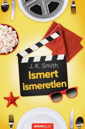 Ismert ismeretlen - Ekönyv - J. K. Smith