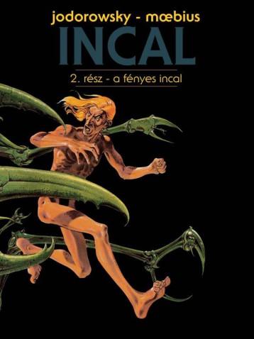 INCAL 2. - A FÉNYES INCAL - Ekönyv - JODOROWSKY - MOEBIUS