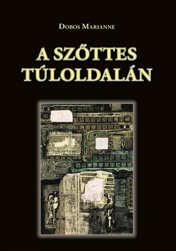 A SZŐTTES TÚLOLDALÁN - Ebook - DOBOS MARIANNE