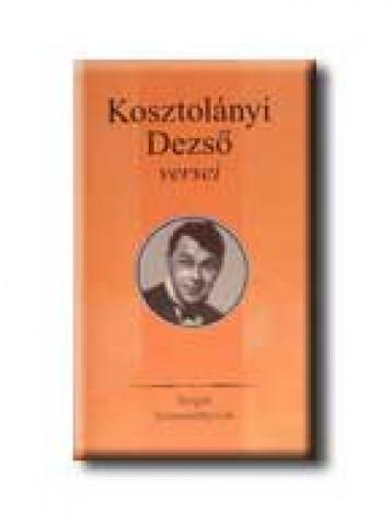 KOSZTOLÁNYI DEZSŐ VERSEI - Ekönyv - SZIGET KIADÓ BT.