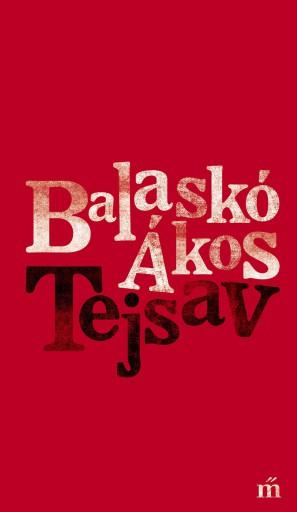 Tejsav - Ekönyv - Balaskó Ákos