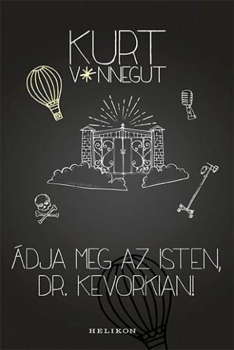 Áldja meg az isten, dr. Kevorkian - Ekönyv - Kurt Vonnegut
