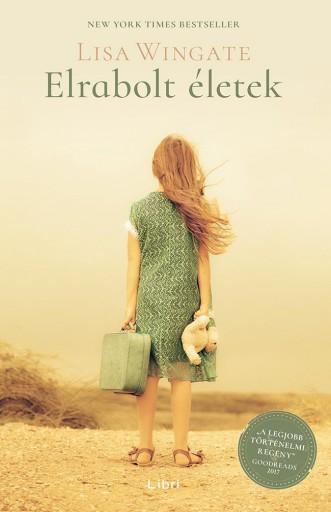 Elrabolt életek - Ekönyv - Lisa Wingate