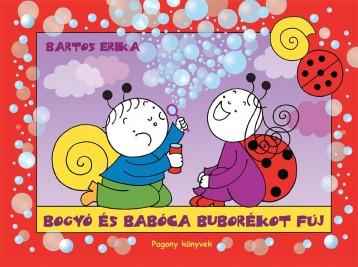 BOGYÓ ÉS BABÓCA BUBORÉKOT FÚJ - Ekönyv - BARTOS ERIKA