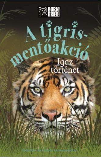 A TIGRIS-MENTŐAKCIÓ - IGAZ TÖRTÉNET - Ekönyv - HVG KÖNYVEK