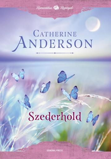 Szederhold - Ekönyv - Catherine Anderson