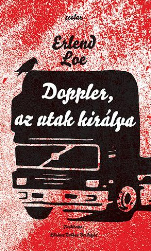 DOPPLER, AZ UTAK KIRÁLYA - ÚJ BORÍTÓ! - Ekönyv - LOE, ERLEND