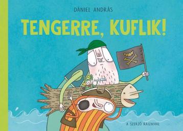 TENGERRE, KUFLIK! - Ekönyv - DÁNIEL ANDRÁS