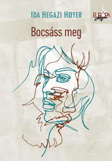 BOCSÁSS MEG - Ekönyv - HEGAZI HOYER, IDA