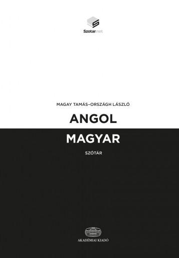 ANGOL-MAGYAR SZÓTÁR + ONLINE SZÓTÁRCSOMAG - Ekönyv - MAGAY TAMÁS, ORSZÁGH LÁSZLÓ